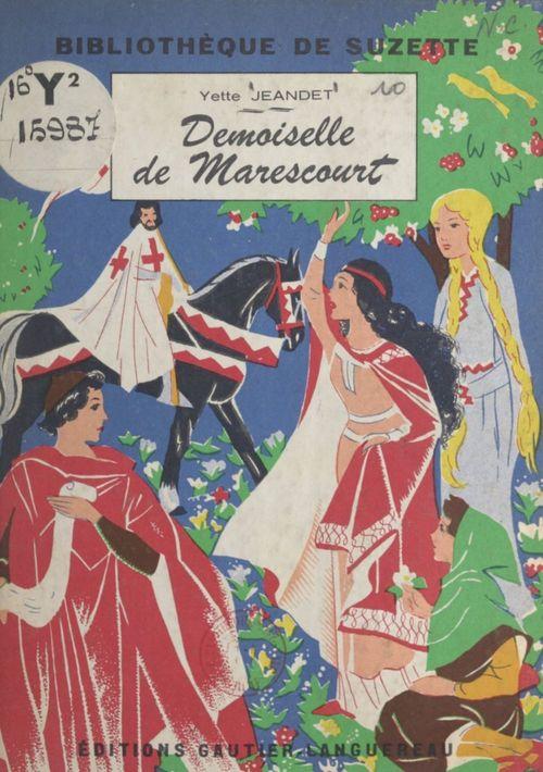 Demoiselle de Marescourt  - Yette Jeandet