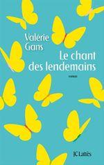 Vente Livre Numérique : Le chant des lendemains  - Valérie Gans