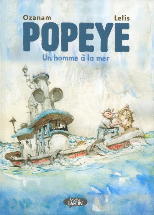 Popeye ; un homme à la mer