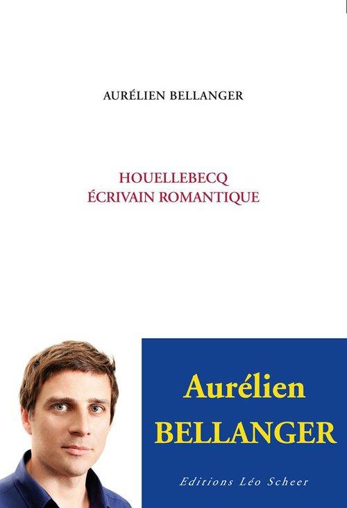 Houellebecq ; écrivain romantique