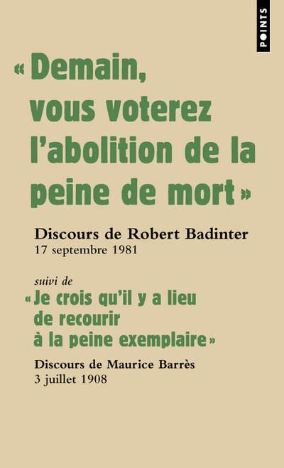 Demain Vous Voterez L'Abolition De La Peine De Mort