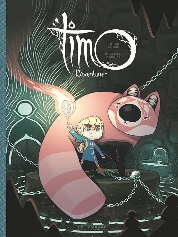 Timo l'aventurier T.1