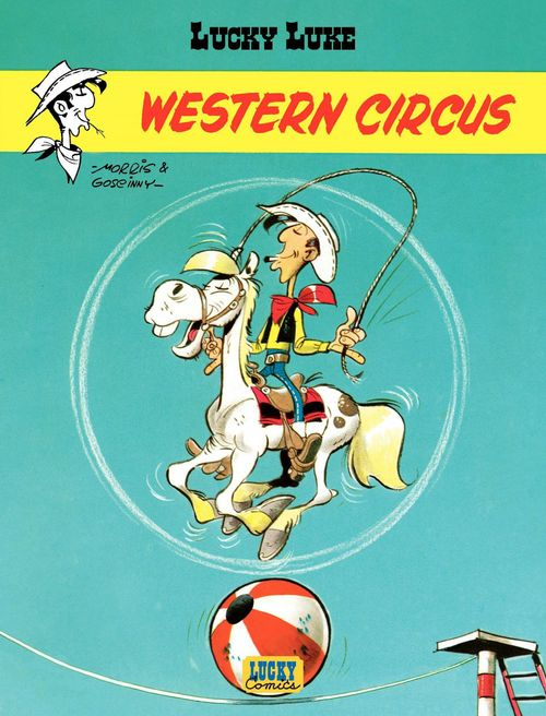 Lucky Luke T.5 ; western circus