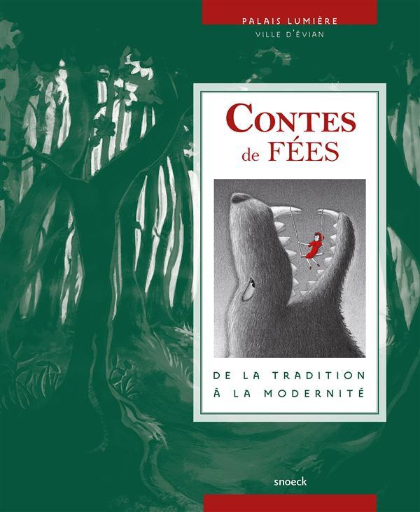 Contes de fées ; de la tradition à la modernité