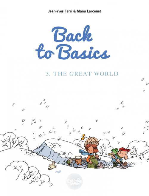 Vente Livre Numérique : Back to basics - Volume 3 - The Great World  - Jean-Yves Ferri