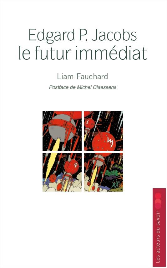 EDGARD P. JACOBS : LE FUTUR IMMEDIAT