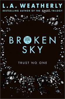Broken sky ; trust no one