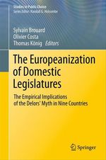 Vente Livre Numérique : The Europeanization of Domestic Legislatures  - Olivier Costa - Sylvain Brouard - Thomas König