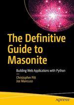 The Definitive Guide to Masonite  - Joe Mancuso - Christopher Pitt