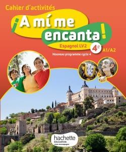 A MI ME ENCANTA ; espagnol ; cycle 4 ; 4e ; LV2 ; cahier d'activités (édition 2017)