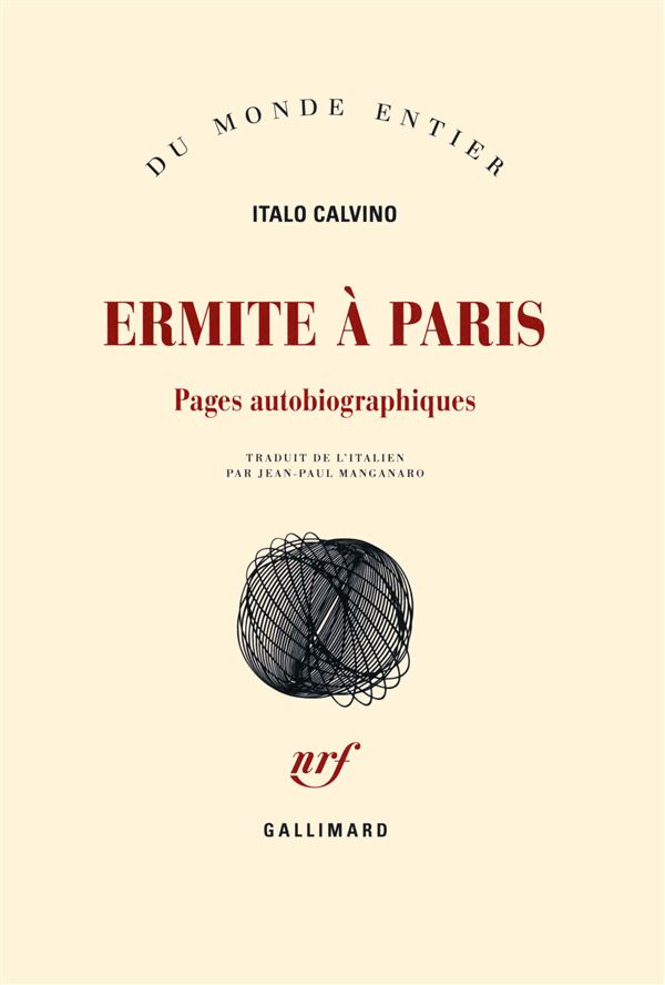 Ermite à Paris ; pages autobiographiques