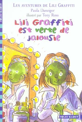 Les aventures de Lili Graffiti T.9 ; Lili Graffiti est verte de jalousie