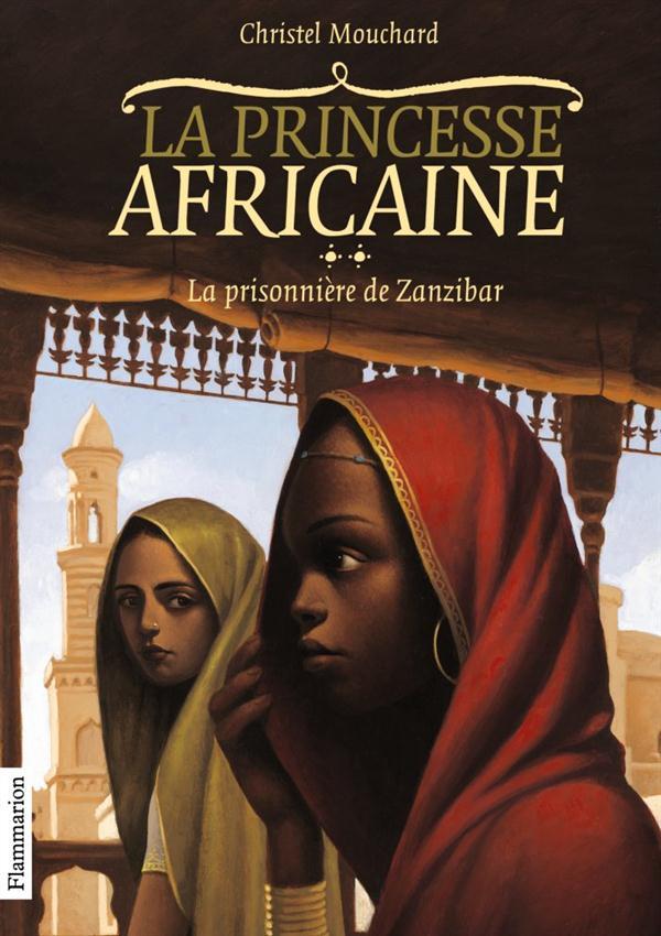 La Princesse Africaine T.2 ; La Prisonniere De Zanzibar
