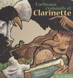 Vente Livre Numérique : Corbeaux, crapauds et clarinette  - René Gouichoux