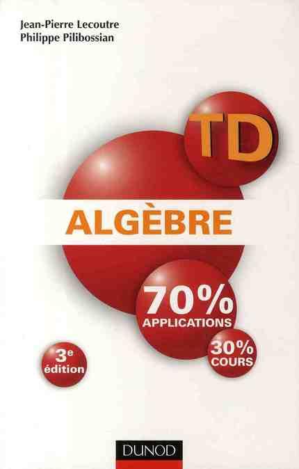 Algebre ; Td (3e Edition)