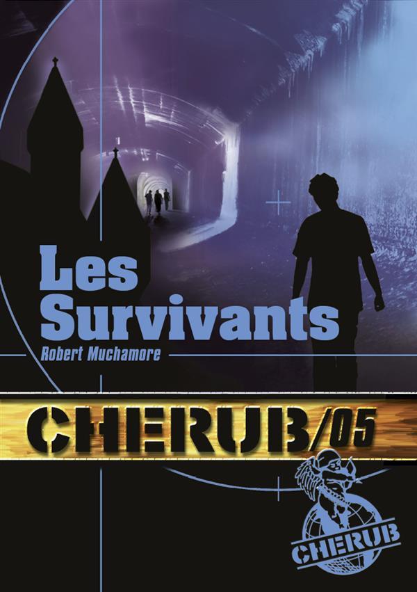 Cherub mission T.5 ; les survivants