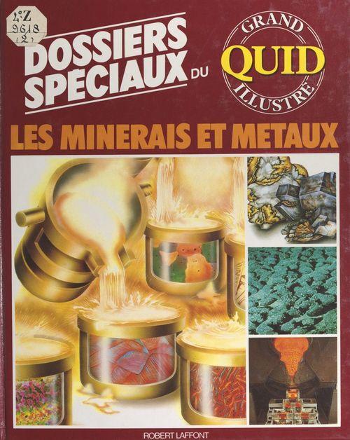 Les minéraux et métaux