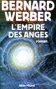 L'Empire des anges  - Bernard Werber