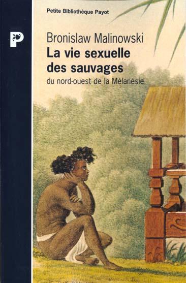 La Vie Sexuelle Des Sauvages Du Nord-Ouest De La M
