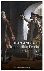 Vente Livre Numérique : L'Impossible pendu de Toulouse  - Jean Anglade