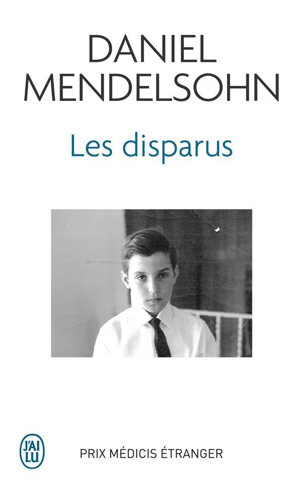 MENDELSOHN, DANIEL - LES DISPARUS