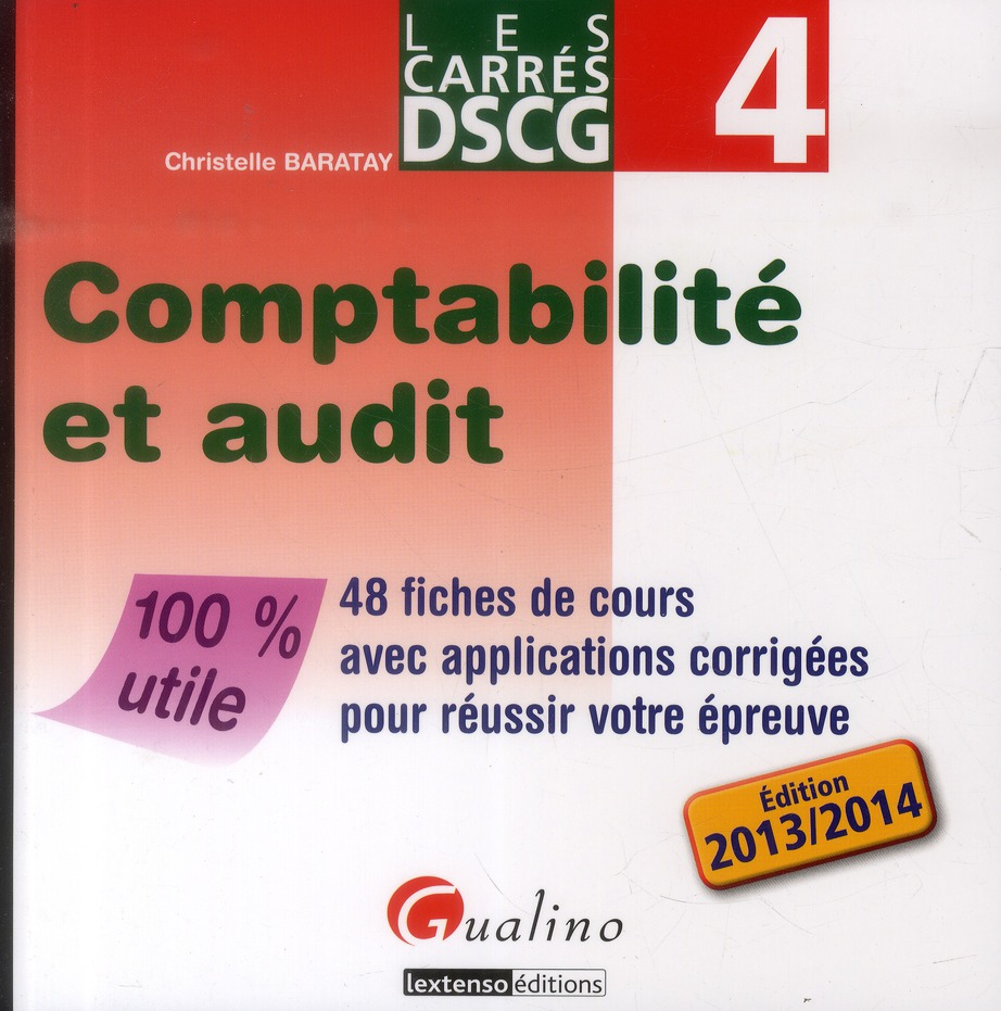 Dscg 4 ; Comptabilite Et Audit (Edition 2013-2014)