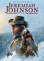 Vente Livre Numérique : Jeremiah Johnson T01  - Jean-Pierre Pécau - Fred Duval