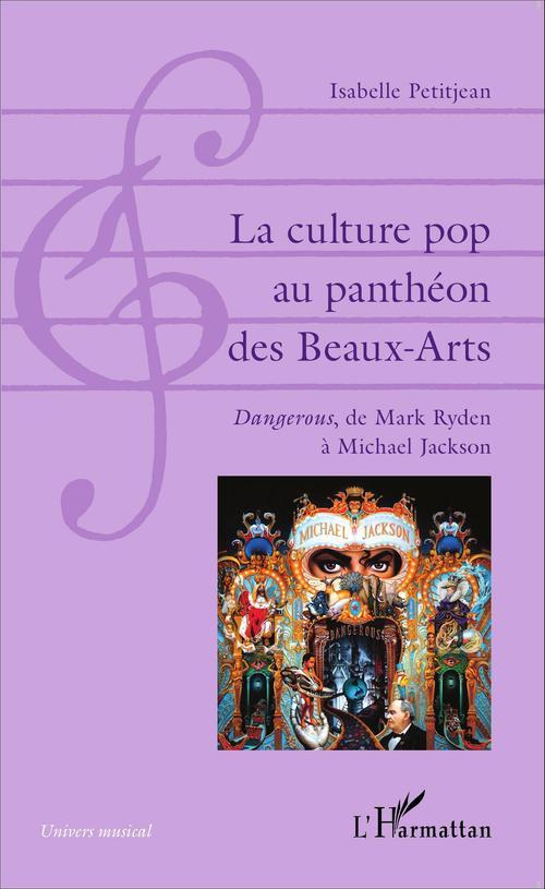 La culture pop au panthéon des baux arts ; dangerous, de Mark Ryden à Michael Jackson