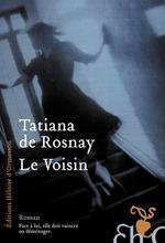 Vente Livre Numérique : Le voisin  - Tatiana de Rosnay