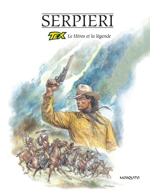 Tex ; le héros et la légende