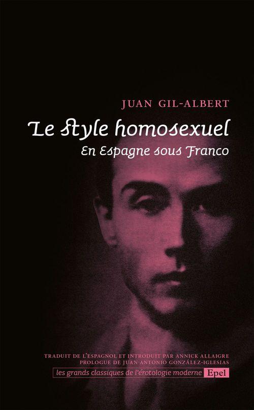 le style homosexuel ; en Espagne sous Franco