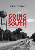 Going down south ; mississippi blues, 1990-2020