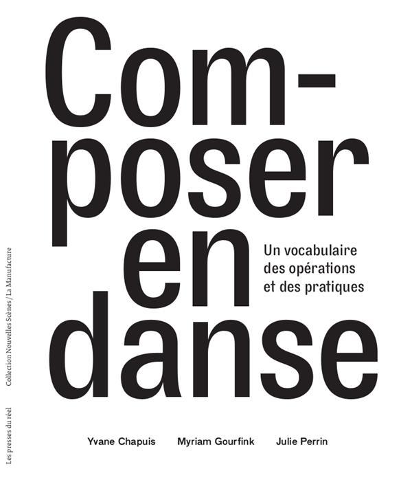 Composer en danse ; un vocabulaire des opérations et des pratiques
