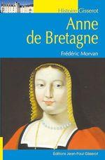 Vente EBooks : Anne de Bretagne  - Frédéric Morvan