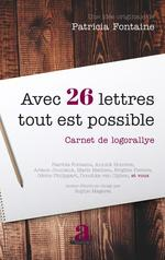 Vente EBooks : Avec 26 lettres tout est possible  - Patricia FONTAINE