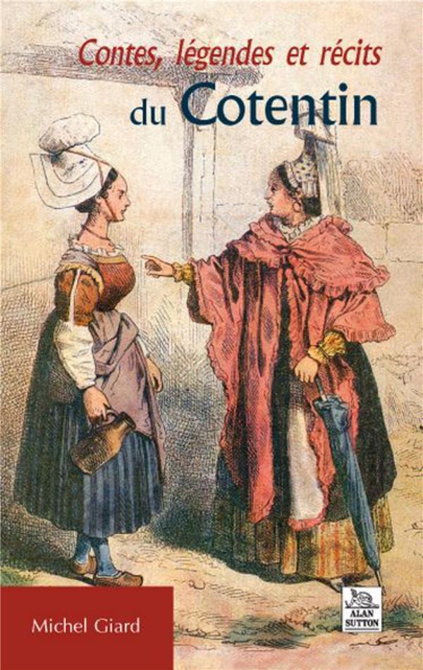 Contes, légendes et récits du Cotentin