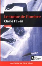 Vente Livre Numérique : Le tueur de l'ombre  - Claire Favan