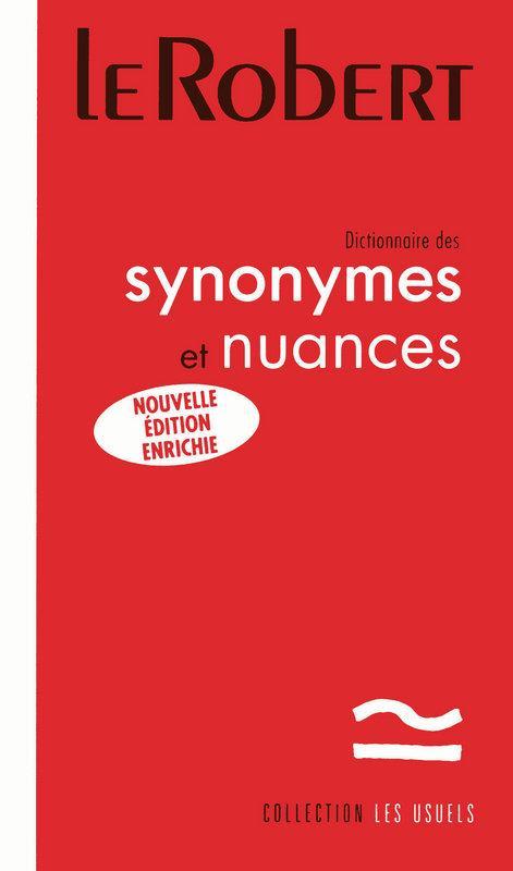 Dictionnaire Des Synonymes Et Nuances (Nouvelle Edition)