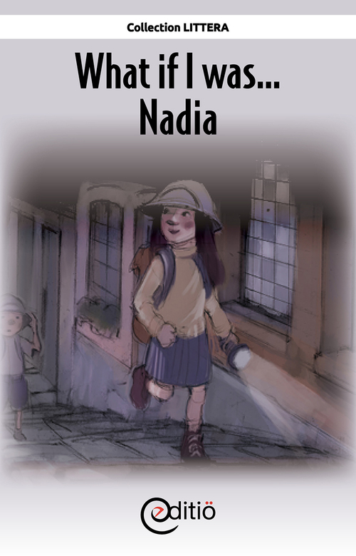 What if I was... Nadia