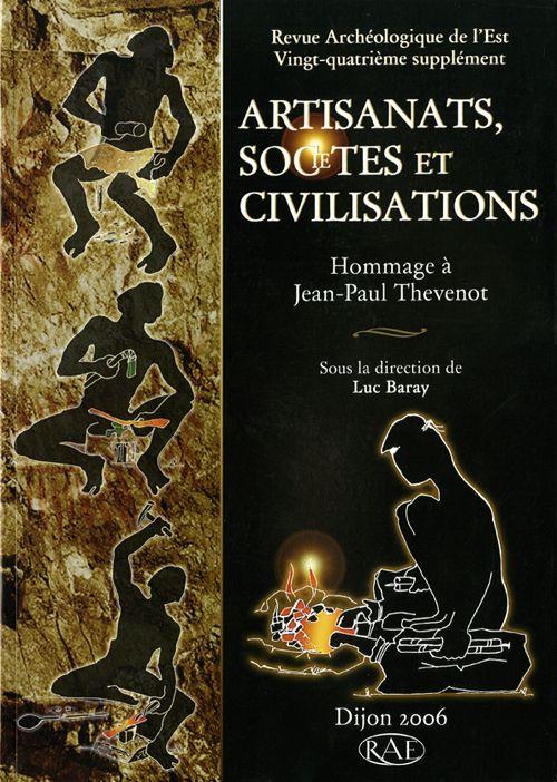 Revue archeologique de l'est n.24 ; artisanats, societes et civilisations ; hommage a jean-paul thevenot