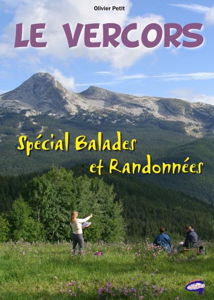 Le Vercors ; spécial balades et randonnées