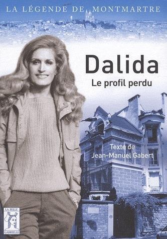 Dalida ; le profil perdu