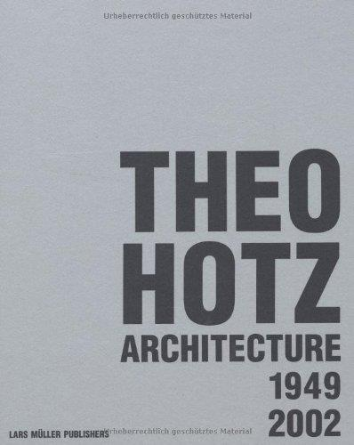 Theo hotz architecture 1949-2002 /anglais/allemand