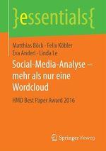 Social-Media-Analyse - mehr als nur eine Wordcloud  - Felix Kobler - Eva Anderl - Matthias Böck - Linda Le