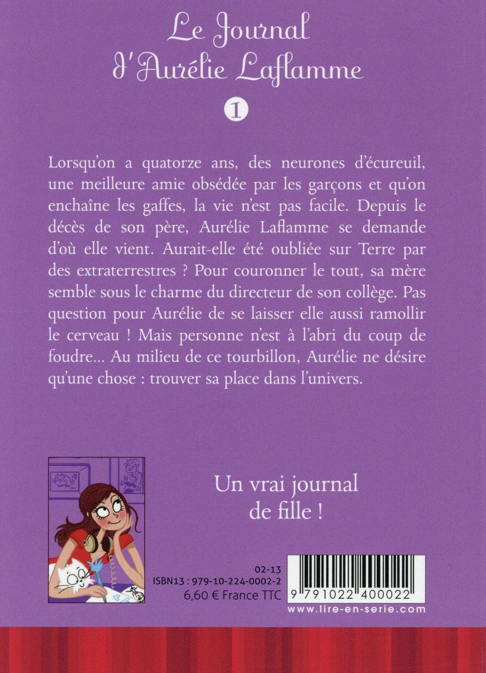 Le journal d'Aurélie Laflamme T.1 ; extraterrestre... ou presque !