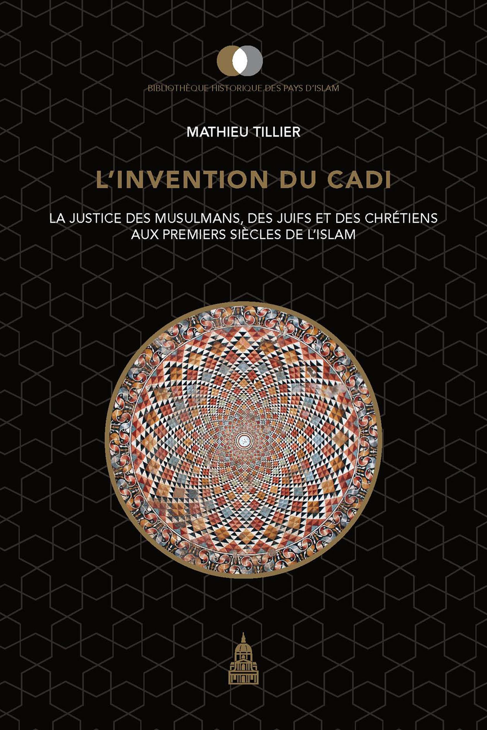 L'invention du cadi  - Mathieu Tillier