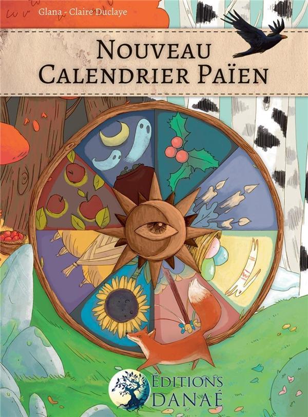 Nouveau calendrier païen (2e édition)