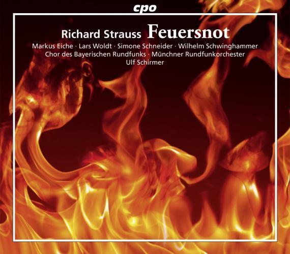 Strauss : Feuersnot. Eiche, Woldt, Schneider, Schirmer.