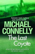Vente Livre Numérique : The Last Coyote  - Michael Connelly