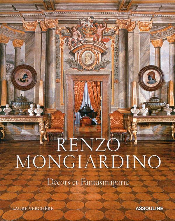 RENZO MONGIARDINO - RENAISSANCE MASTER OF STYLE (ANGLAIS)